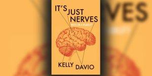 it's just nerves Kelly Davio