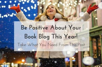 be positive about your book blog this year