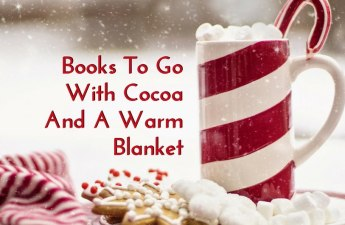 books to go with cocoa and a warm blanket