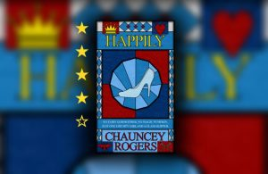 happily chauncey rogers