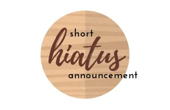 short hiatus announcement