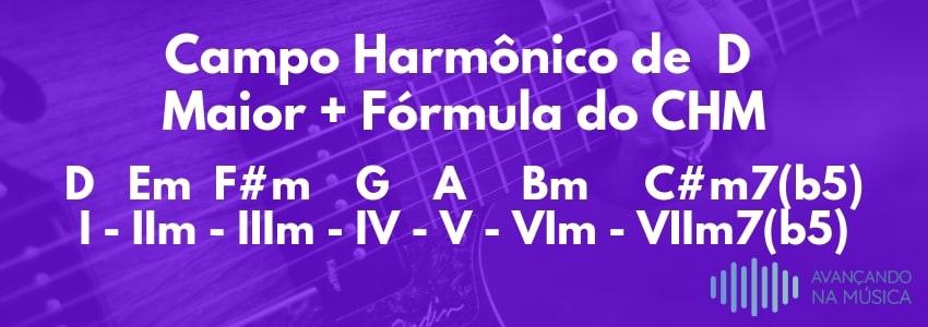 Campo Harmônico de Ré na Fórmula
