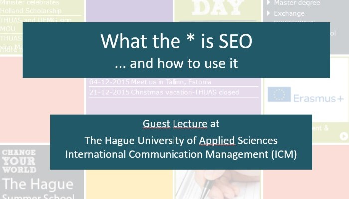 Slides Hague University - what is seo
