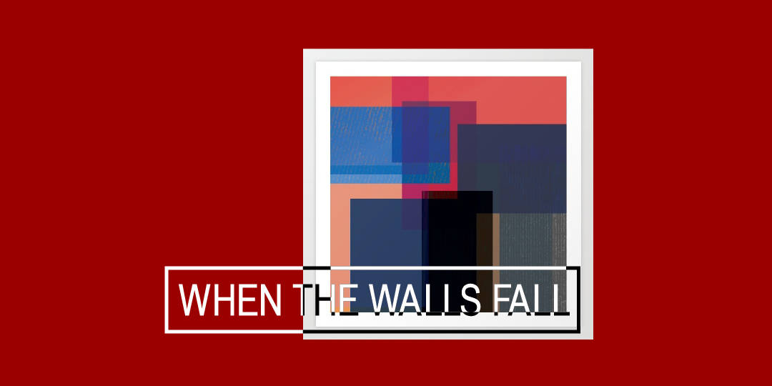 New Artwork: When The Walls Fall
