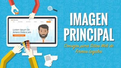 Aspectos Clave a Considerar al Escoger la Imagen Principal Para El Sitio Web de Tu Firma Legal