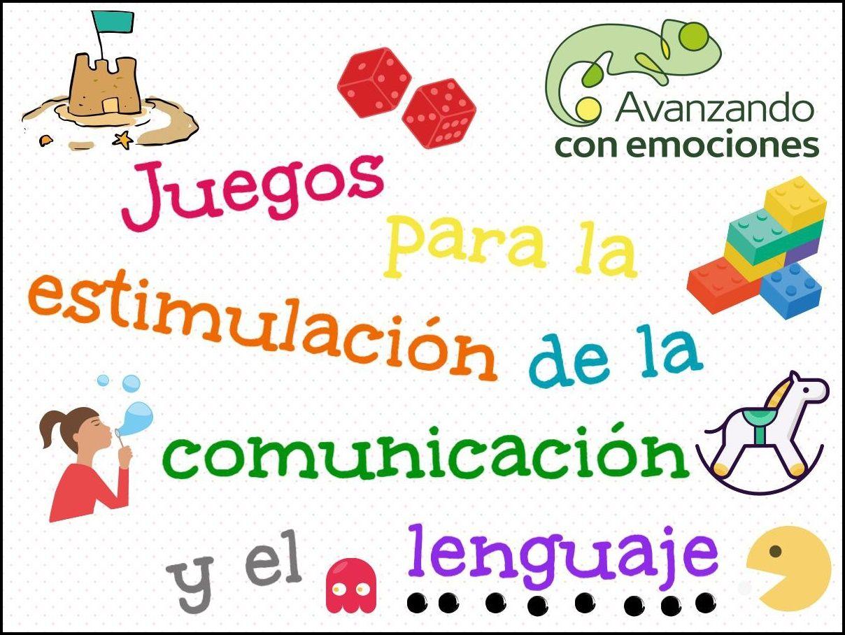 Juegos Para La Estimulación De La Comunicación Y El Lenguaje