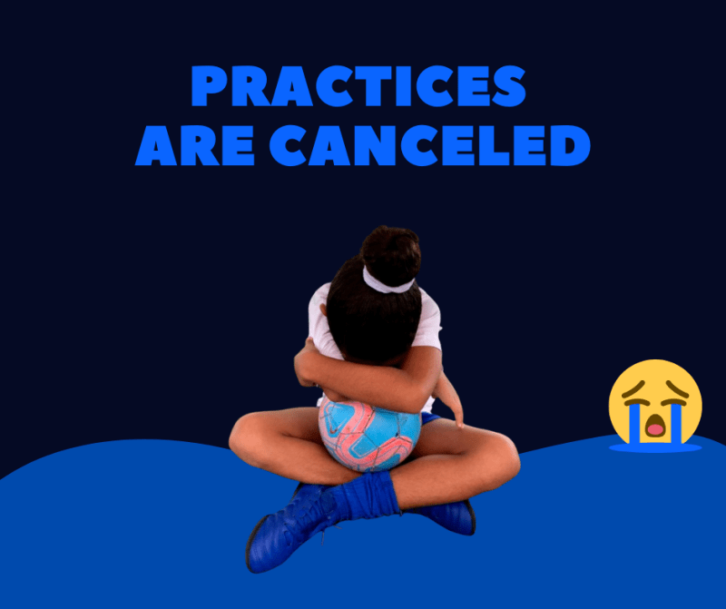 Practices are Canceled