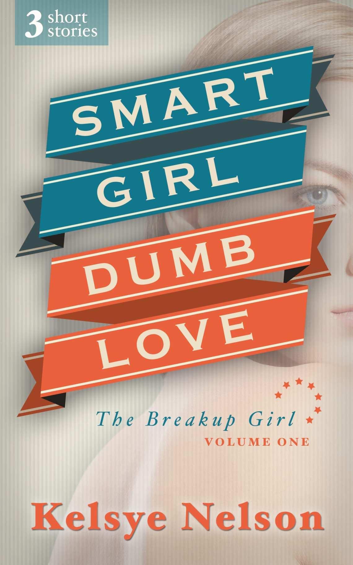 Smart Girl Dumb Love