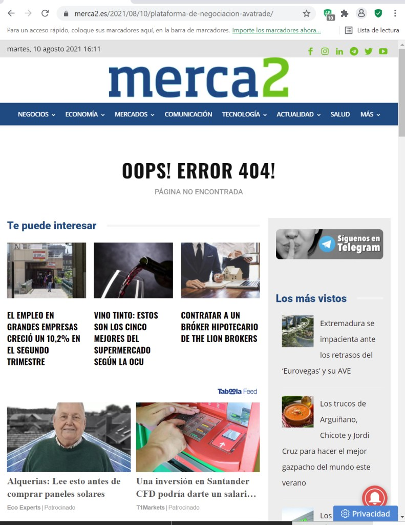 """If we visit the MERCA2 URL we see that it ends in 2021/08/10/plataforma-de-negociacion-avatrade/. It indicates that the article was published on 10 August and the title of the article was """"La Plataforma de negociación AvaTrade"""". If we try to visit it now, we get the message OPPS! ERROR 404! PAGE NOT FOUND"""