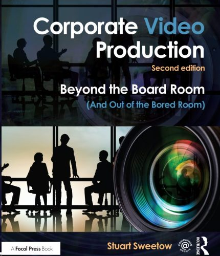 Corporate Video Production, Second Edition, 2016