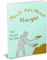 Much Ado About Naught Cover