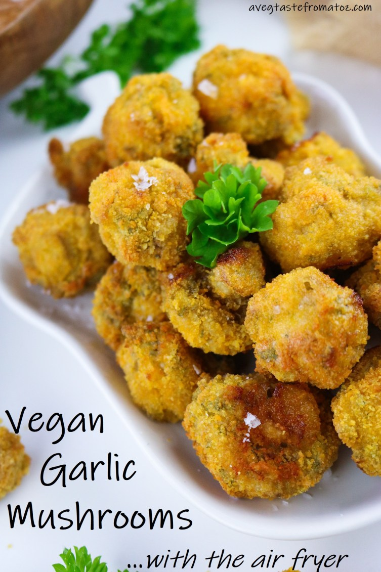 Vegan Garlic Mushrooms with Air Fryer image for pinterest