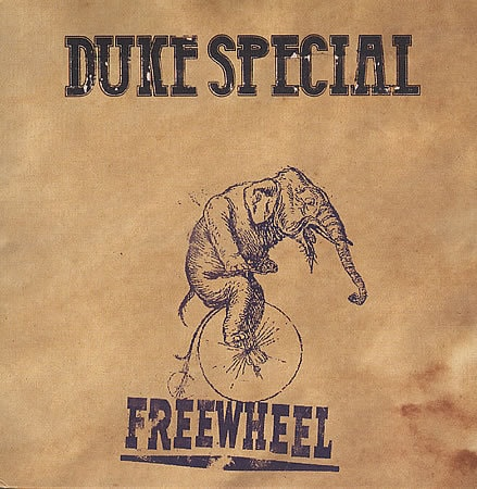 Duke Special Freewheel