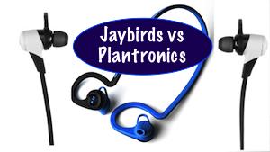 Plantronics vs JayBirds