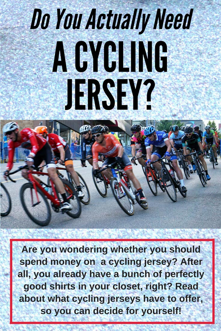 Why You Need a Cycling Jersey 2071f33ac