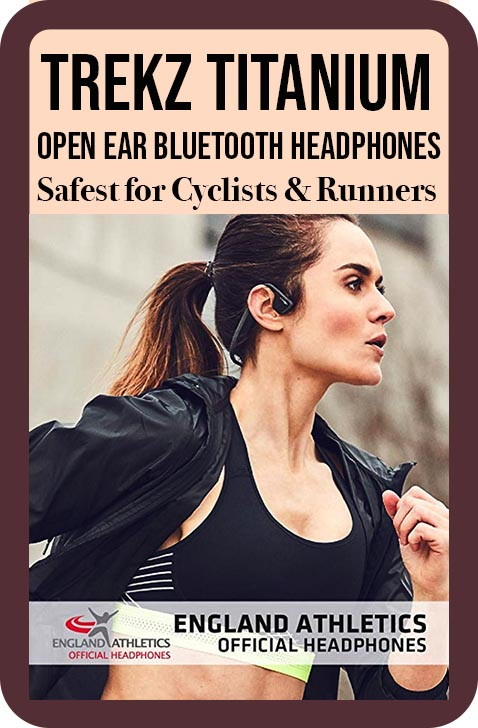 Trekz Titanium open ear bluetooth headphones are the Official Headphones of England Athletics, because of their high safety factor