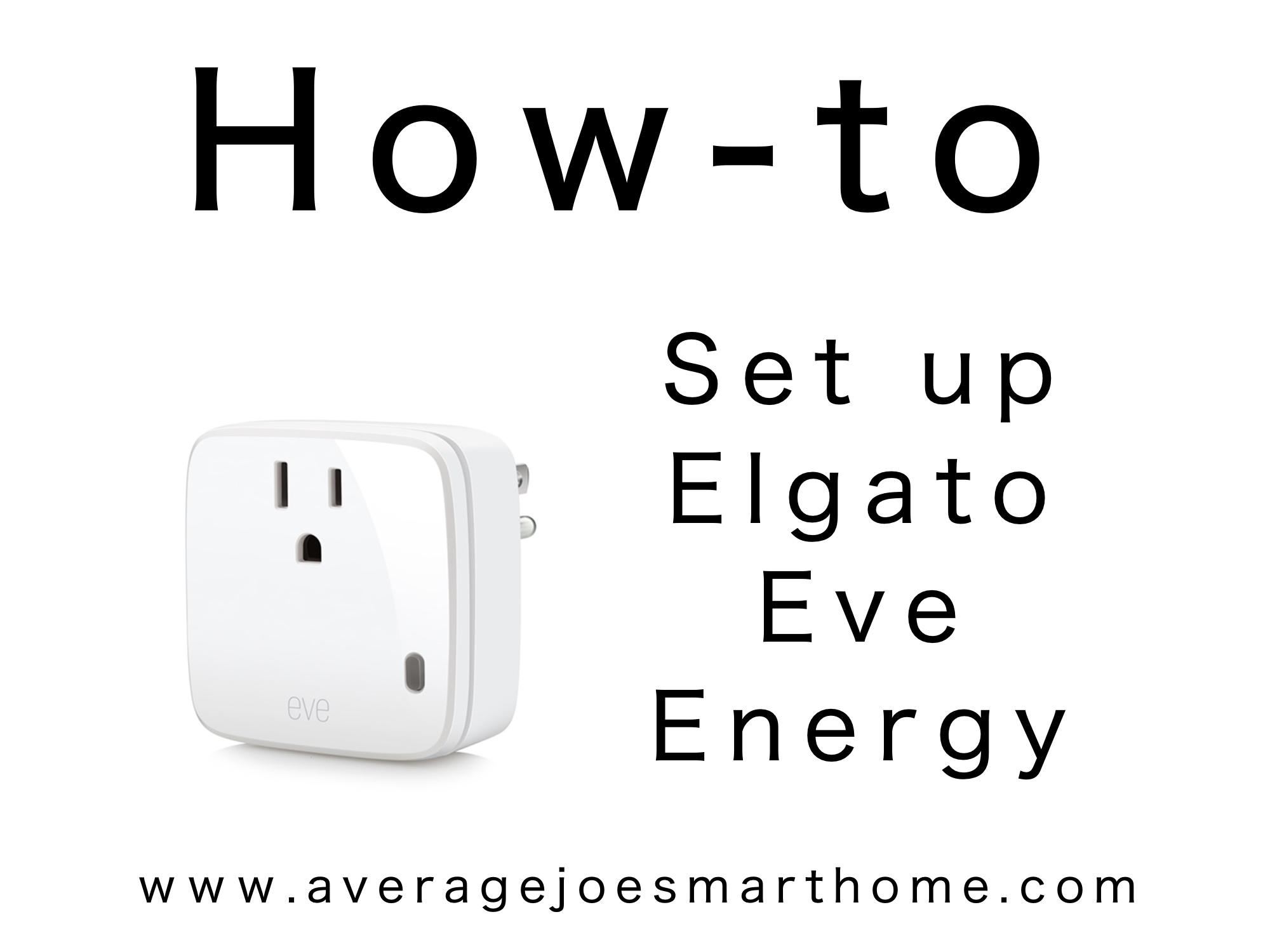 How to Set Up Elgato Eve Energy