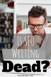Is SEO writing dead