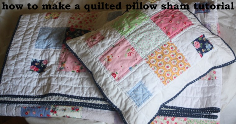 A Quilted Sham Tutorial