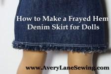 frayed hem doll denim skirt tutorial AveryLaneSewing