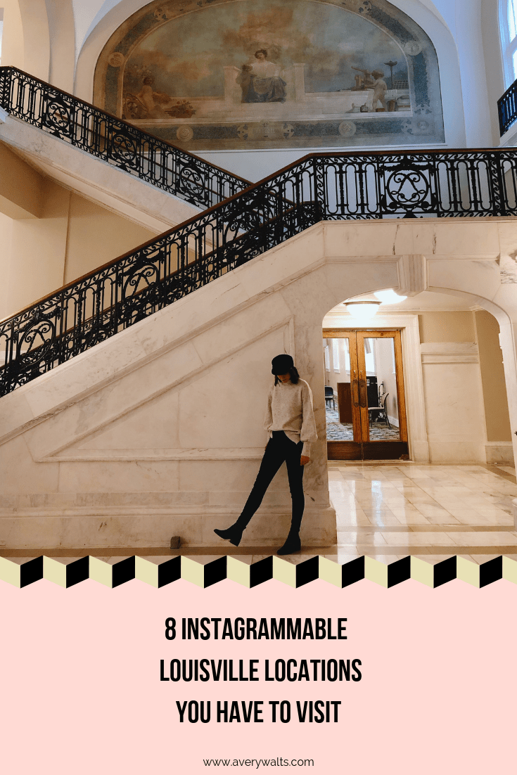 8 Instagrammable Louisville Locations You Have to Visit