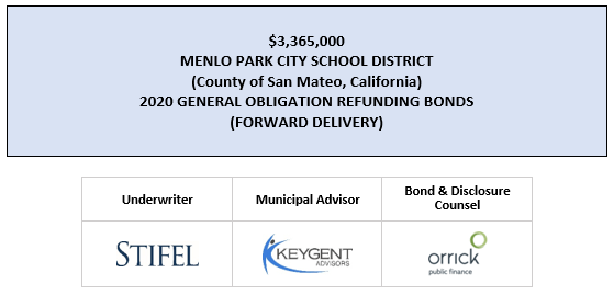 $3,365,000 MENLO PARK CITY SCHOOL DISTRICT (County of San Mateo, California) 2020 GENERAL OBLIGATION REFUNDING BONDS (FORWARD DELIVERY) UPDATED FOS DATED 3-27-20