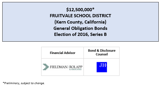 $12,500,000* FRUITVALE SCHOOL DISTRICT (Kern County, California) General Obligation Bonds Election of 2016, Series B POS POSTED 4-28-20