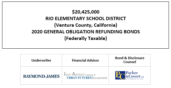 $20,425,000 RIO ELEMENTARY SCHOOL DISTRICT (Ventura County, California) 2020 GENERAL OBLIGATION REFUNDING BONDS (Federally Taxable FOS POSTED 9-9-20