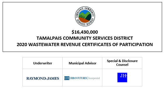 $16,430,000 TAMALPAIS COMMUNITY SERVICES DISTRICT 2020 WASTEWATER REVENUE CERTIFICATES OF PARTICIPATION FOS POSTED 9-29-20
