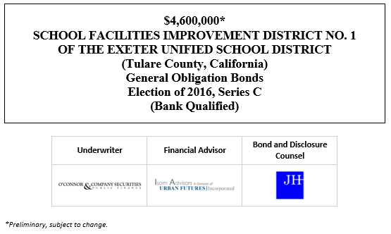 $4,600,000* SCHOOL FACILITIES IMPROVEMENT DISTRICT NO. 1 OF THE EXETER UNIFIED SCHOOL DISTRICT (Tulare County, California) General Obligation Bonds Election of 2016, Series C (Bank Qualified) POS POSTED 11-5-20