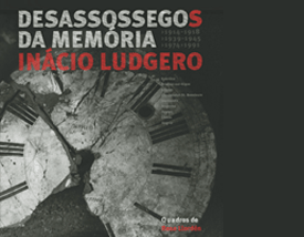 desassossegos_da_memoria