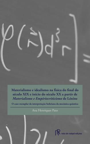 Materialismo e idealismo na física...