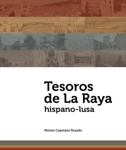 Portada del libro TESOROS DE LA RAYA HISPANO-LUSO