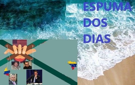 Espuma dos dias Venezuela golpe GIDEON maio2020