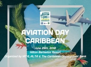 Barbados welcomes IATA Aviation Day Caribbean in two weeks!