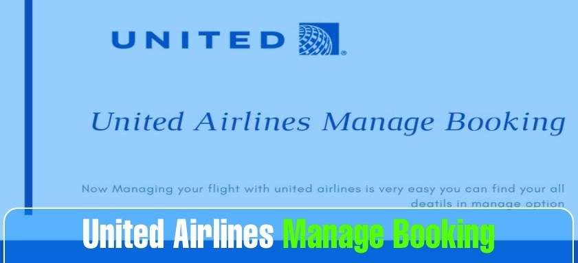 How do I Manage my Booking with United Airlines