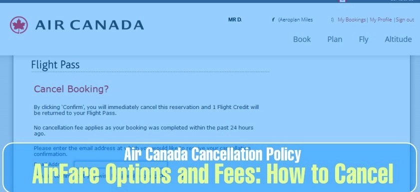 How to Cancel an Air Canada Flight Booking & Reservations – Aviationrepublic
