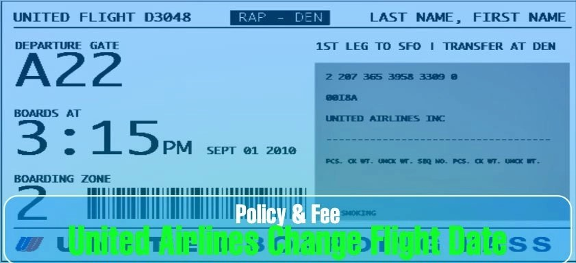 United Airlines Change Flight Date Policy & Fee: Reschedule Booking