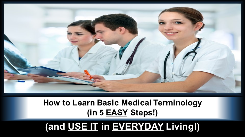 """""""How to Learn Basic Medical Terminology (in 5 EASY Steps!)"""""""