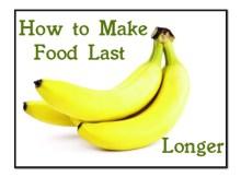 Bananas Last Longer