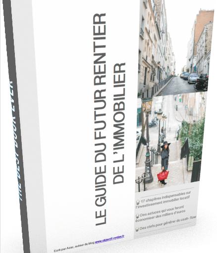 Le guide du futur rentier de l'immobilier