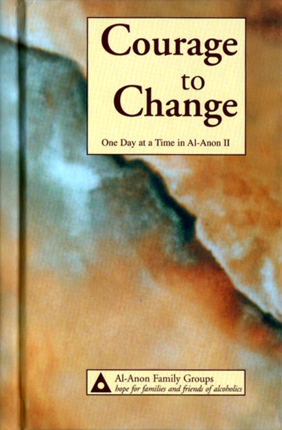 Courage To Change Al Anon Daily Meditation | A Vision For You