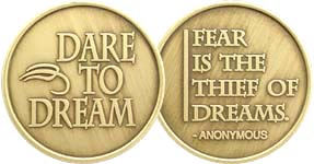Fear Is The Thief Of Dreams Bronze Medallion