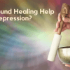 Can_Sound_Healing_Help_with_Depression
