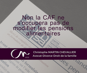 CAF ne s'occupera pas des pensiosn alimentaires