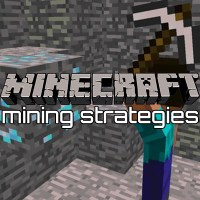 Minecraft: Mining Strategies
