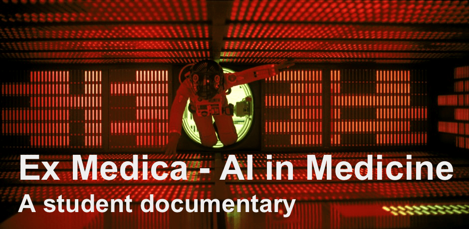 Ex Medica – A student documentary about AI in medicine