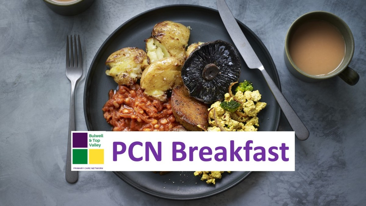 PCN Breakfast 19/8/21 from Bulwell & Top Valley PCN – What is a Primary Care Network?