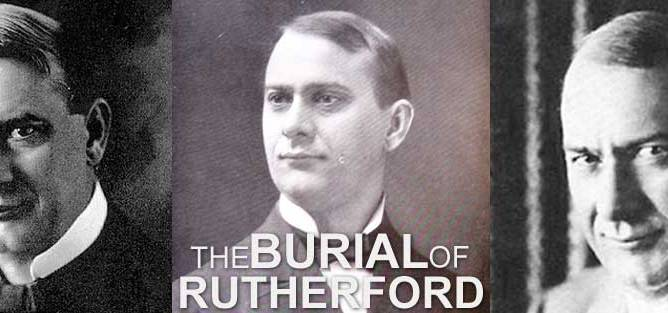 The Burial of Joseph F Rutherford