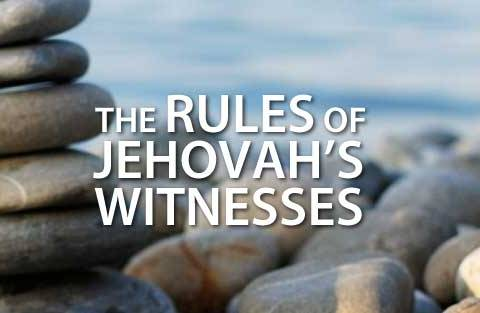 The Rules of Jehovah's Witnesses